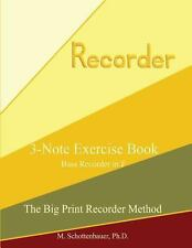 3-Note Exercise Book: Bass Recorder in F by M. Schottenbauer (2013,...