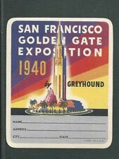 """1940 SF WORLDS FAIR BAGGAGE LABEL FROM GREYHOUND BUS LINES W/GUM MINT 3.5""""X3.7"""""""