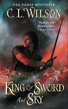 Tairen Soul: King of Sword and Sky 3 by C. L. Wilson (2010, Paperback)