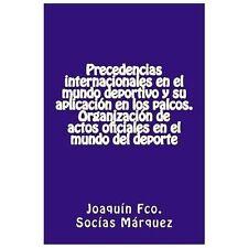 Precedencias Internacionales en el Mundo Deportivo y Su Aplicación en Los...