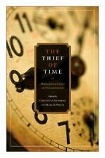 The Thief of Time: Philosophical Essays on Procrastination, , Books