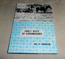 Early Days of Korumburra by Dr. K. Bowden
