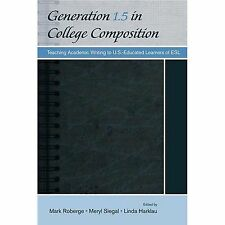 Generation 1.5 in College Composition-ExLibrary