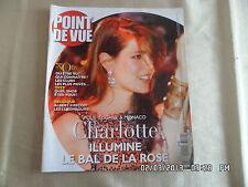 POINT DE VUE N°3062 28 MARS 2007 CHARLOTTE AU BAL DE LA ROSE A MONACO   D84