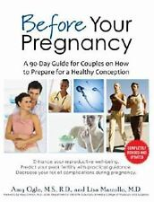 Before Your Pregnancy : A 90-Day Guide for Couples on How to Prepare for a...