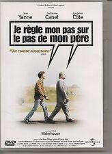DVD ZONE 2--JE REGLE MON PAS SUR LE PAS DE MON PERE--YANNE/CANET/COTE/WATERHOUSE