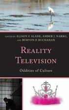 Reality Television: Oddities of Culture by Lexington Books (Hardback, 2014)