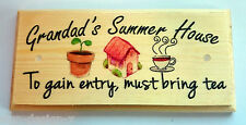Grandads Summer House (TEA) - Plaque / Sign / Gift - Father Dad Shed Tools 217