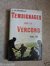 Témoignages sur le Vercors  J. La Picirella   Résistance Maquis