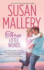Three Little Words-Susan Mallery-2013 Fool's Gold series-Combined shipping