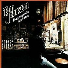 Everything You've Heard Is True by Johnston, Tom