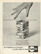 Publicité 1966  Lampe CLAUDE ... la meilleure c'est clair !!  Ampoule