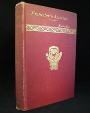 PREHISTORIC AMERICA 1884 Rare FINE BINDING Ancient History ARCHEOLOGY Antique