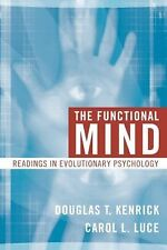 The Functional Mind: Readings in Evolutionary Psychology, Douglas T. Kenrick, Ca