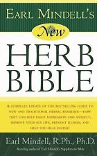 Earl Mindell's New Herb Bible: A complete update of the bestselling guide to new