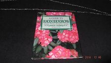 A Guide to Rhododendrons by Octopus Publishing Group (Hardback, 1992)