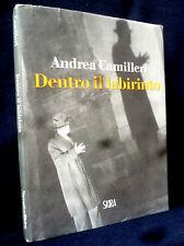 Andrea Camilleri - Dentro il labirinto - SKIRA 2012 - 9788857212289