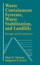 Waste Containment Systems, Waste Stabilization, and Landfills: Design -ExLibrary
