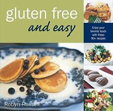 Gluten Free and Easy by Robyn Russell (2008, Paperback)
