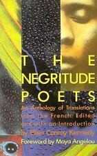 The Negritude Poets: An Anthology of Translations from the French (Classic Repri