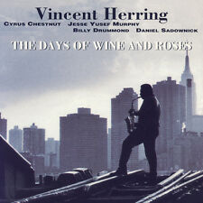 VINCENT HERRING - Days Of Wine And Roses - New CD