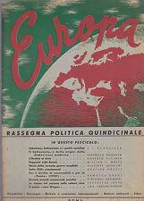 EUROPA Anno I fascicolo 7-9  30 luglio 30 agosto 1945 - Le Edizioni del Lavoro