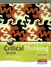 A2 Critical Thinking for OCR Unit 4 by Pearson Education Limited KS5 A Level