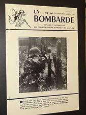 LA BOMBARDE n°10 - Décembre 1981-Janvier 1982