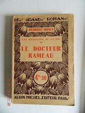 Georges Ohnet Le docteur Rameau Les grands romans Albin Michel 1928
