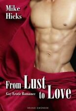 From Lust to Love, Hicks, Mike, Very Good Book