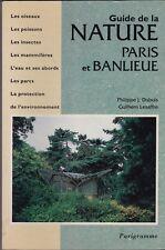 GUIDE DE LA NATURE   PARIS ET BANLIEUE   DUBOIS   LESAFFRE  1994