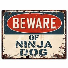 PP2352 BEWARE OF NINJA DOG Plate Rustic Chic Sign Home Gate Door Decor Sign