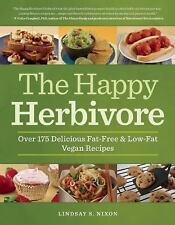 The Happy Herbivore Cookbook: Over 175 Delicious Fat-Free and Low-Fat Vegan Reci