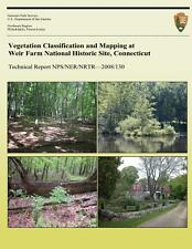 Vegetation Classification and Mapping at Weir Farm National Historic Site,...