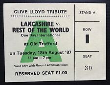 Cricket Ticket Clive Lloyd 1987 Tribute Match Lancashire v Rest Of The World