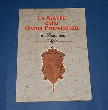 Le Ancelle della Divina Provvidenza in Argentina 1989 - Ed Mezzina - Molfetta