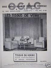 PUBLICITÉ 1948 OGAC TISSUS DE VERRE POUR AMEUBLEMENT - ADVERTISING