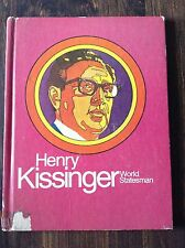 Henry Kissinger World Statesman by: Paila Taylor store#5325
