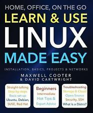 Made Easy: Learn and Use Linux Made Easy by David Cartwright (2015,...