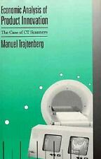 Economic Analysis of Product Innovation: The Case of CT Scanners (Harvard Econom