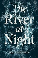 The River at Night by Erica Ferencik - NEW HARDCOVER - BEST PRICE ONLINE!