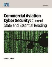 Commercial Aviation Cyber Security: Current State and Essential Reading by...