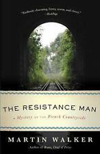 Bruno, Chief of Police: The Resistance Man : A Mystery of the French...