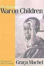 The Impact of War on Children: A Review of Progress Since the 1996 Uni-ExLibrary