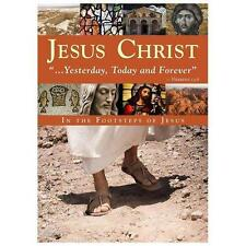 Jesus Christ: Yesterday, Today and Forever (DVD, 2010)