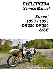 Cyclepedia Suzuki DR350 DR250 Print Motorcycle Service Manual 1990-1999 - 800...