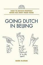 Going Dutch in Beijing: How to Behave Properly When Far Away from Home,VERYGOOD
