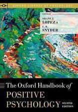 Oxford Library of Psychology: The Oxford Handbook of Positive Psychology...
