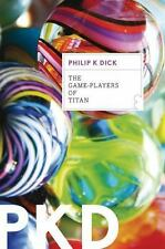 The Game-Players of Titan by Philip K. Dick (2012, Paperback)