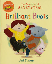 The Adventures of Abney & Teal Brilliant Boots NEW BOOK by Joel Stewart (P/B)